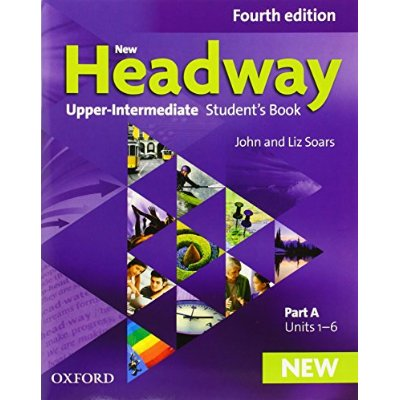 NEW HEADWAY: UPPER-INTERMEDIATE: STUDENT'S BOOK A - 4TH EDITION