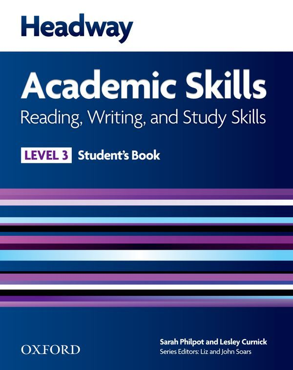 HEADWAY ACADEMIC SKILLS 3: READING, WRITING AND STUDY SKILLS STUDENT'S BOOK