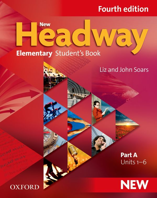 NEW HEADWAY, 4TH EDITION ELEMENTARY: STUDENT'S BOOK A