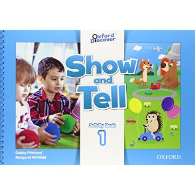 SHOW AND TELL: LEVEL 1. ACTIVITY BOOK