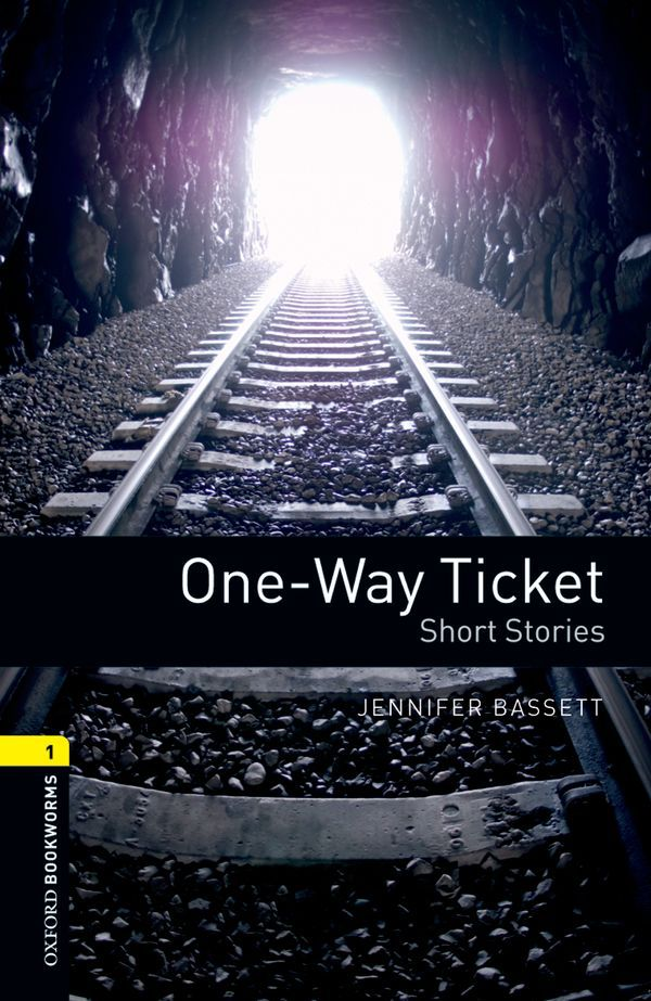 OBWL 3E LEVEL 1: ONE-WAY TICKET - SHORT STORIES