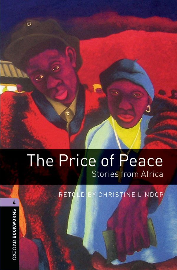 OBWL 3E LEVEL 4: THE PRICE OF PEACE: STORIES FROM AFRICA