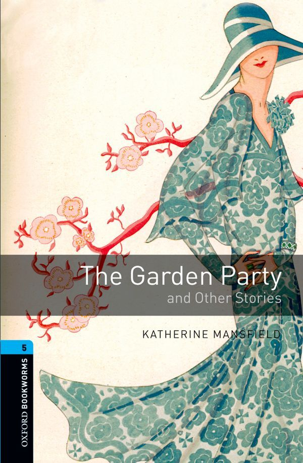 OBWL 3E LEVEL 5: THE GARDEN PARTY AND OTHER STORIES
