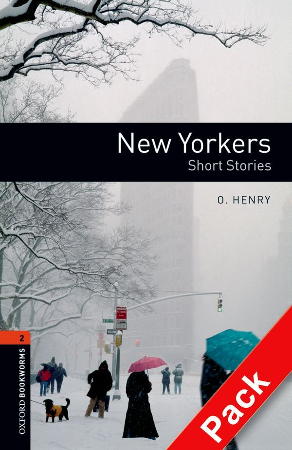 OBWL 3E LEVEL 2: NEW YORKERS - SHORT STORIES AUDIO CD PACK (AMERICAN ENGLISH)