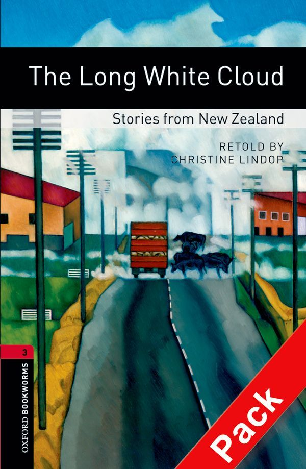 OBWL 3E LEVEL 3: THE LONG WHITE CLOUD - STORIES FROM NEW ZEALAND AUDIO CD PACK