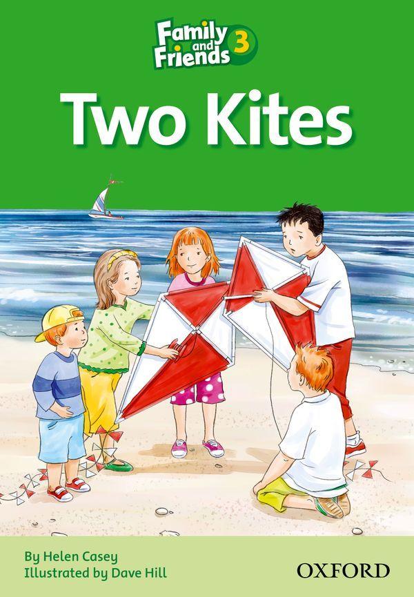 FAMILY & FRIENDS 3: READER D: TWO KITES