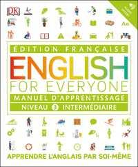 ENGLISH FOR EVERYONE, MANUEL D'APPRENTISSAGE - NIVEAU 3 INTERMEDIAIRE