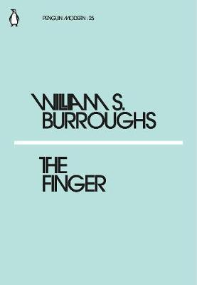 WILLIAM S. BURROUGHS THE FINGER /ANGLAIS