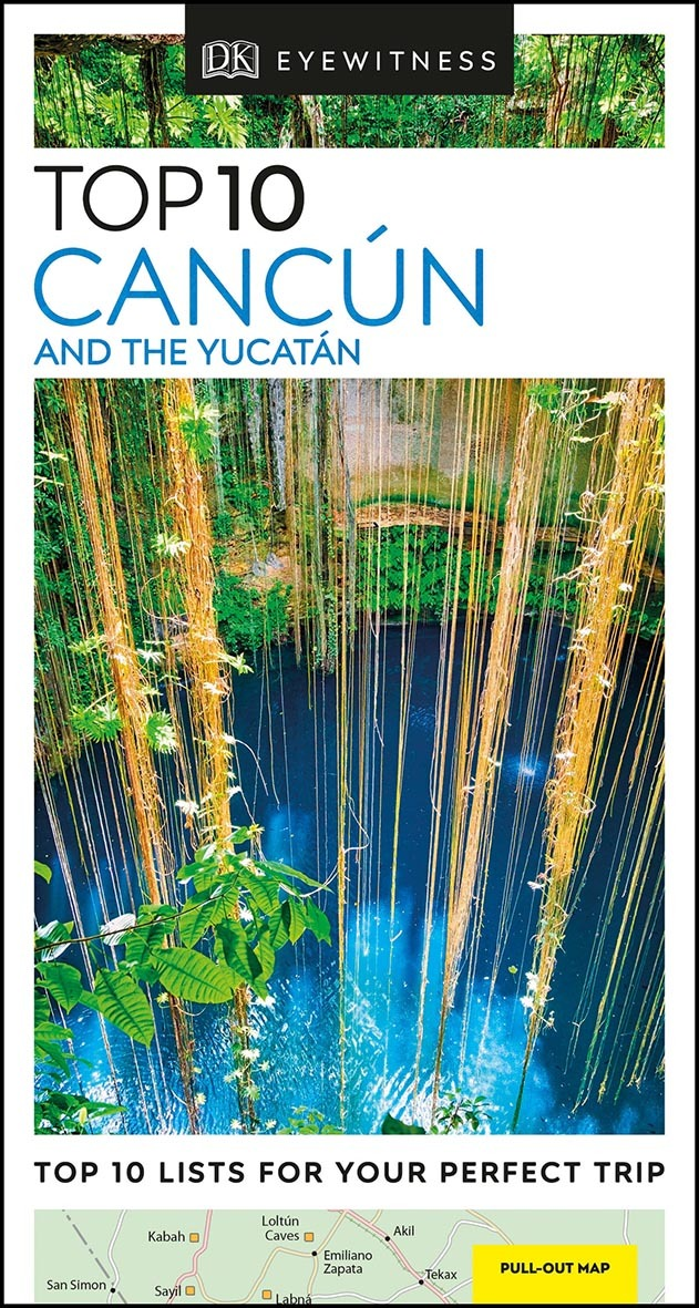 CANCUN AND THE YUCATAN