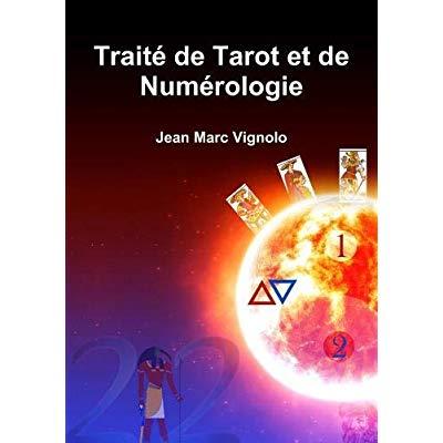 TRAITE DE TAROT ET DE NUMEROLOGIE