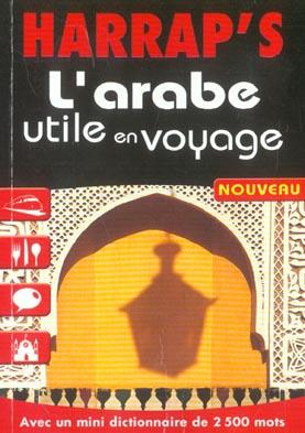 L'ARABE UTILE EN VOYAGE