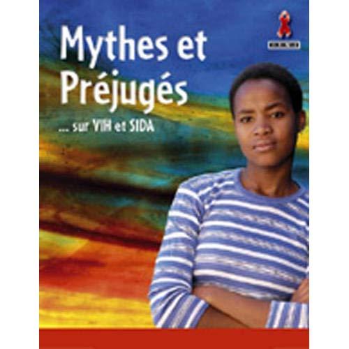 MYTHES ET PREJUGES SUR LE VIH/SIDA