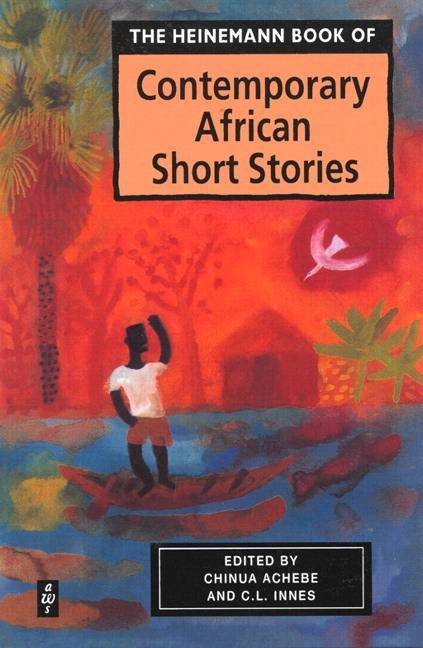 CONTEMPORARY AFRICAN SHORT STORY