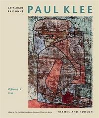 PAUL KLEE CATALOGUE RAISONNE VOL 9 /ANGLAIS