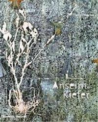 ANSELM KIEFER (HARDBACK) /ANGLAIS