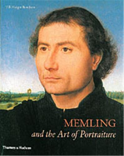 MEMLING AND THE ART OF PORTRAITURE /ANGLAIS