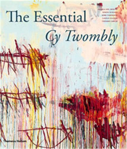 THE ESSENTIAL CY TWOMBLY /ANGLAIS