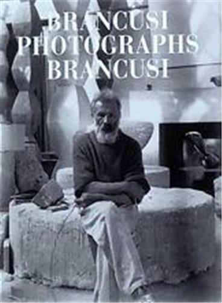 BRANCUSI PHOTOGRAPHS BRANCUSI /ANGLAIS