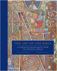 THE ART OF THE BIBLE /ANGLAIS