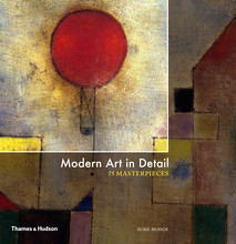 MODERN ART IN DETAIL: 75 MASTERPIECES /ANGLAIS