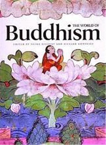 THE WORLD OF BUDDHISM (PAPERBACK) /ANGLAIS
