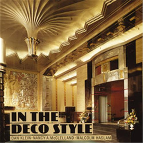IN THE DECO STYLE (PAPERBACK) /ANGLAIS