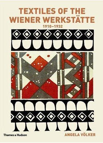 TEXTILES OF THE WIENER WERKSTATTE (PAPERBACK) /ANGLAIS