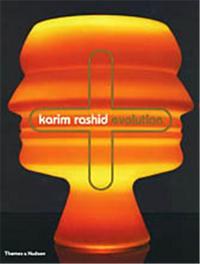 KARIM RASHID EVOLUTION /ANGLAIS