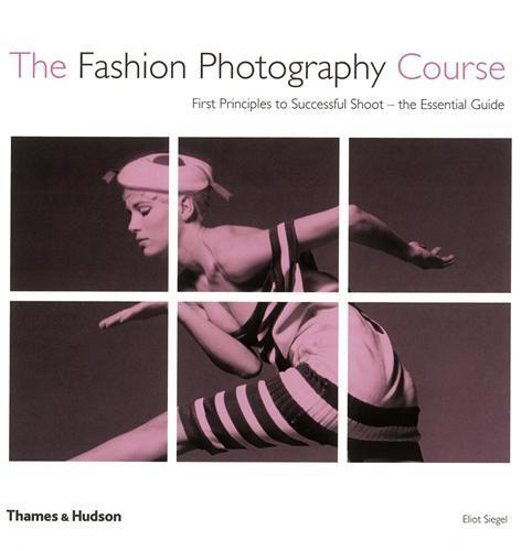 THE FASHION PHOTOGRAPHY COURSE /ANGLAIS