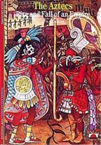 THE AZTECS RISE AND FALL OF AN EMPIRE (NEW HORIZONS) /ANGLAIS