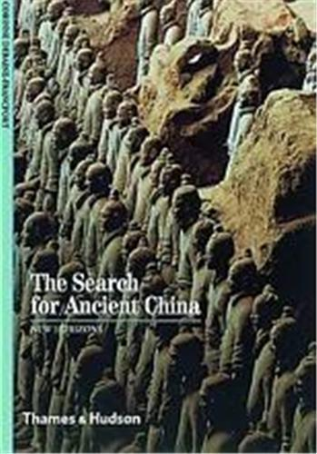 THE SEARCH FOR ANCIENT CHINA (NEW HORIZONS) /ANGLAIS