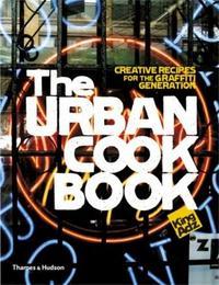 THE URBAN COOKBOOK /ANGLAIS