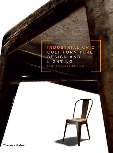 INDUSTRIAL CHIC /ANGLAIS