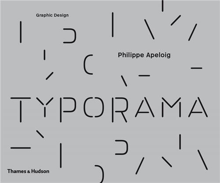 TYPORAMA THE GRAPHIC WORK OF PHILIPPE APELOIG /ANGLAIS