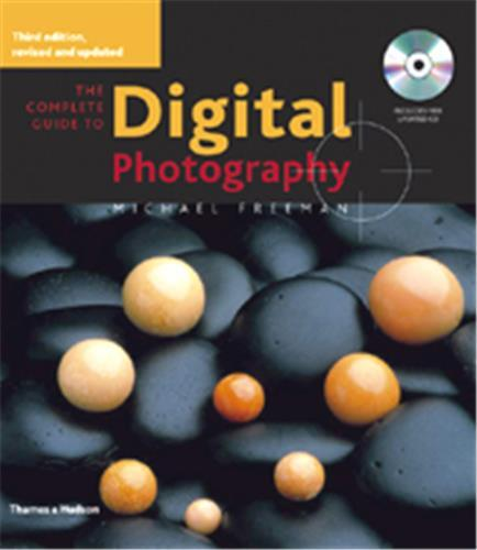 COMPLETE GUIDE TO DIGITAL PHOTOGRAPHY /ANGLAIS