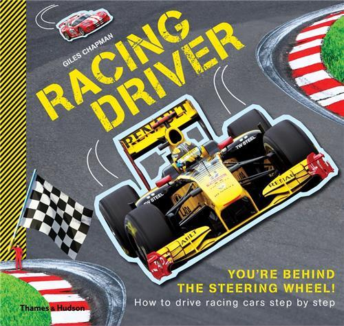RACING DRIVER HOW TO DRIVE RACING CARS STEP BY STEP /ANGLAIS