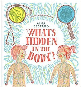 WHAT'S HIDDEN IN THE BODY? /ANGLAIS
