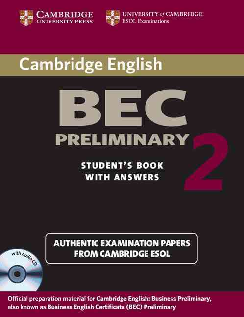 CAMBRIDGE BEC PRELIMINARY 2 SELF-STUDY PACK