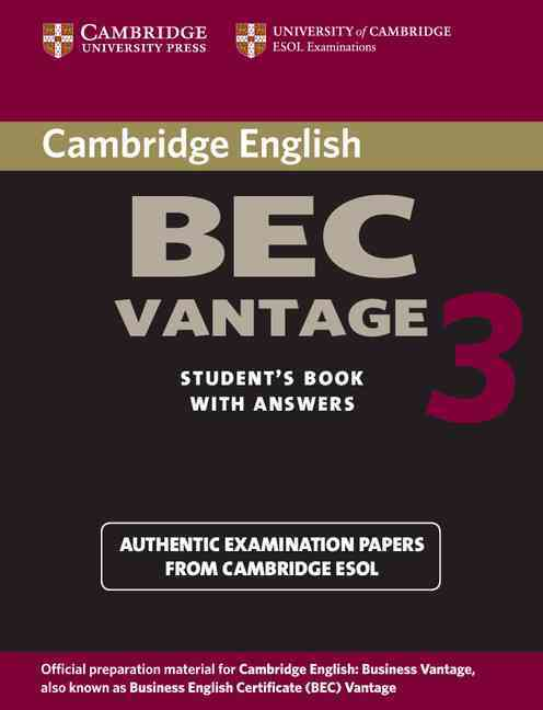 CAMBRIDGE BEC VANTAGE 3 STUDENT BOOK WITH ANSWERS