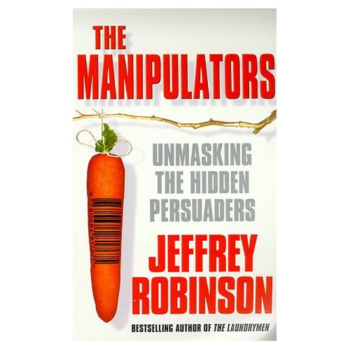 MANIPULATORS : CONSPIRACY TO MAKE US BUY