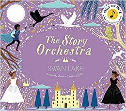 THE STORY ORCHESTRA SWAN LAKE /ANGLAIS