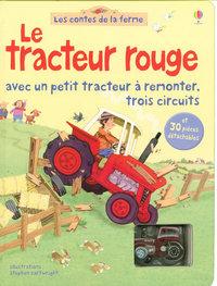 LE TRACTEUR ROUGE - AVEC UN PETIT TRACTEUR A REMONTER, TROIS CIRCUITS - LES CONTES DE LA FERME