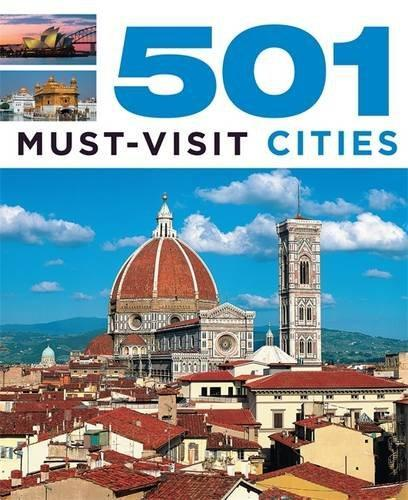 501 MUST-VISIT CITIES /ANGLAIS