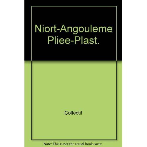 **NIORT-ANGOULEME PLIEE-PLAST.