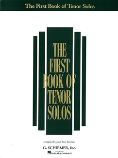 THE FIRST BOOK OF TENOR SOLOS
