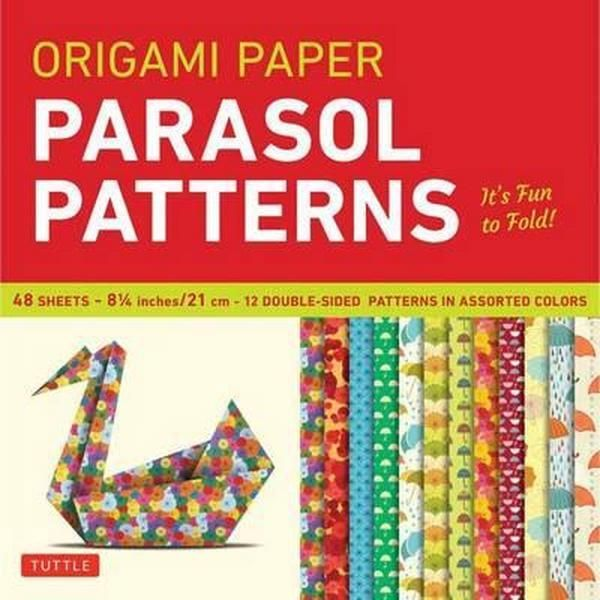 ORIGAMI PAPER - PARASOL PATTERNS LARGE 8 1/4 48 SHEETS /ANGLAIS