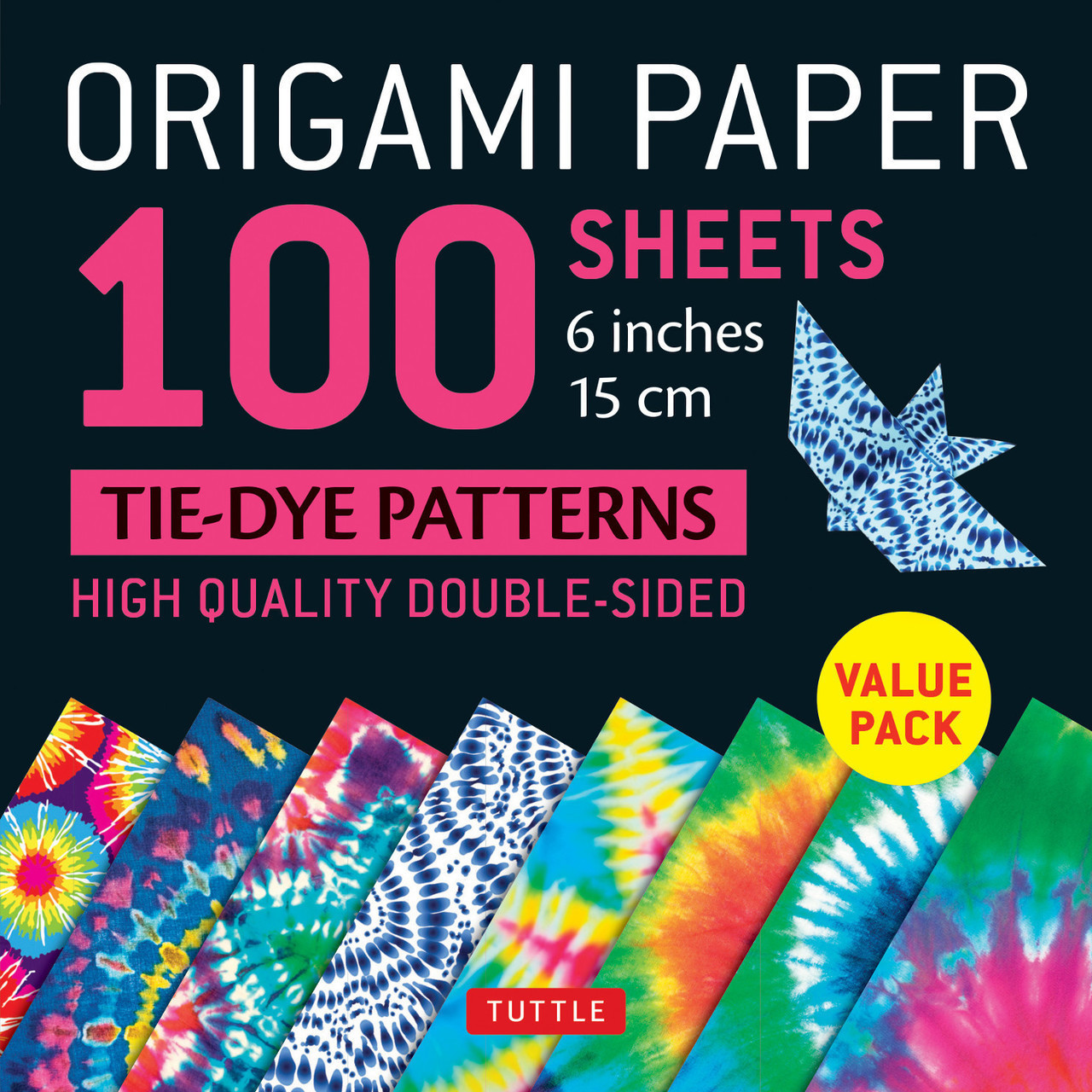 ORIGAMI PAPER 100 SHEETS TIE DYE PATTERNS /ANGLAIS