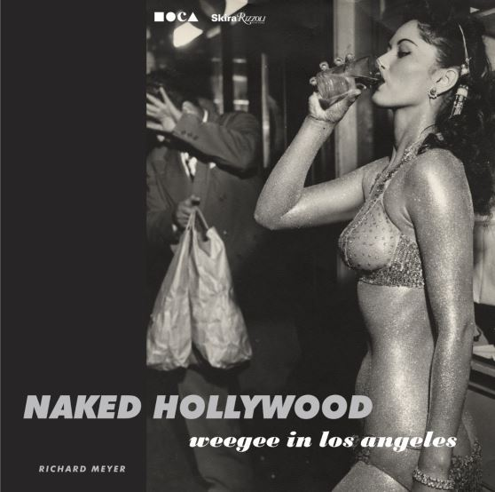 NAKED HOLLYWOOD WEEGEE IN LA /ANGLAIS