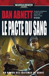 LE PACTE DU SANG - FANTOMES DE GAUNT