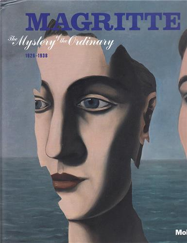 MAGRITTE THE MYSTERY OF THE ORDINARY, 1926-1938 /ANGLAIS